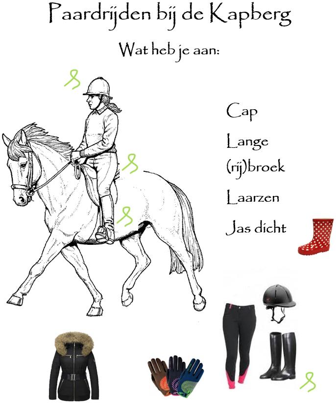 Paardrijden bij de Kapberg. Wat heb je aan: cap, lange (rij)broek, laarzen en jas dicht.